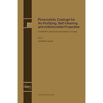 Photocalytic Coatings for AirPurifying SelfCleaning and Antimicrobial Properties by MauryRamirez & Anibal