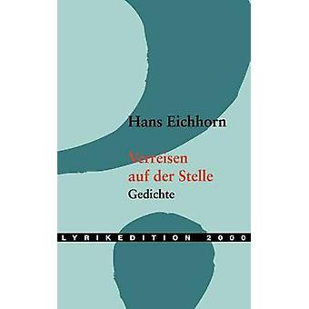 Verreisen auf der Stelle by Eichhorn & Hans