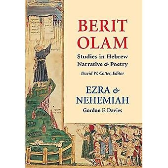 Ezra and Nehemiah: Studies in Hebrew Narrative and Poetry (Michael Glazier Books)