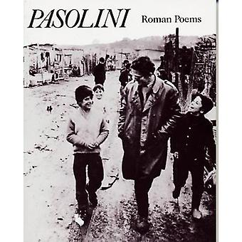 Roman Poems by Pier Paolo Pasolini & Translated by Lawrence Ferlinghetti