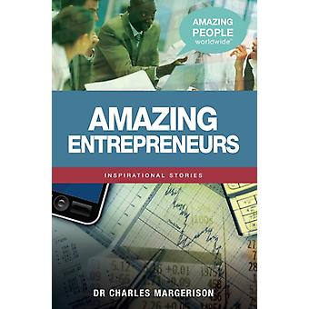 Amazing Entrepreneurs by Margerison & Charles