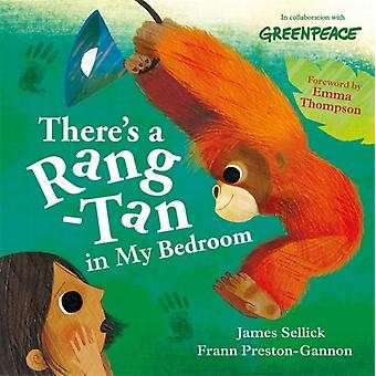 Theres a RangTan in My Bedroom by James Sellick