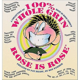 100% Whole Grin Rose Is Rose - A Collection of Rose Is Rose Comics by
