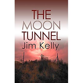The Moon Tunnel - The past is not buried deep in Cambridgeshire by Jim