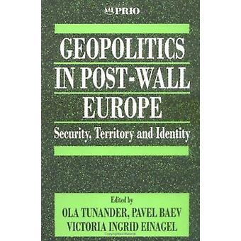Géopolitique en Europe post-mur - Sécurité - Territoire et identité par
