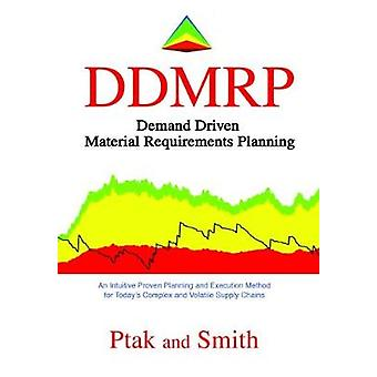 Demand Driven Material Requirements Planning (DDMRP) - Version 2 by C