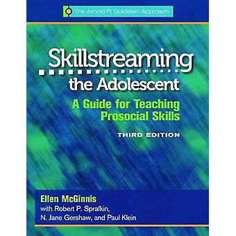 Skillstreaming the Adolescent - Program Book - A Guide for Teaching Pr