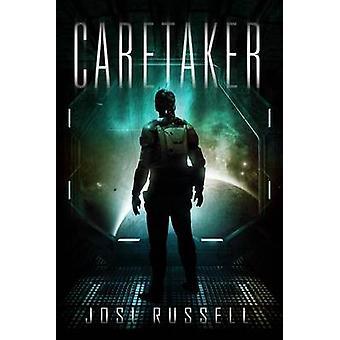Caretaker by Josi Russell - 9780989125383 Book