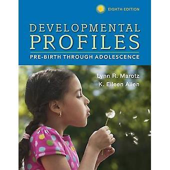 Developmental Profiles - Pre-Birth Through Adolescence (8th Revised ed