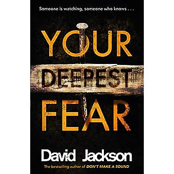 Your Deepest Fear - The darkest thriller you'll read this year by Davi