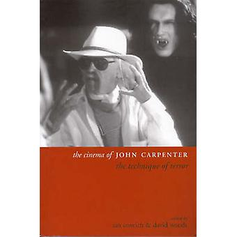 The Cinema of John Carpenter - The Technique of Horror by Ian Conrich