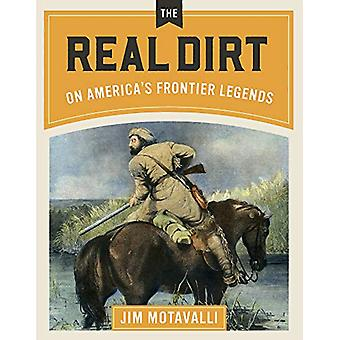 Lost in the Wilderness - The Real Dirt on America's Frontier Legends b