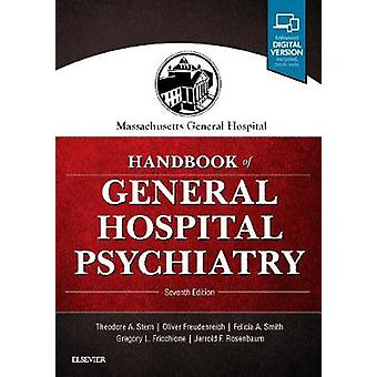 Massachusetts General Hospital Handbook of General Hospital Psychiatr