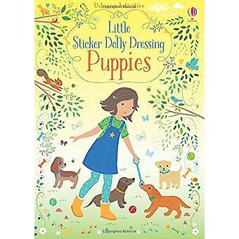 Little Sticker Dolly Dressing Puppies by Fiona Watt - 9781474959995 B