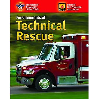 Fundamentals of Technical Rescue by IAFC - 9780763738372 Book