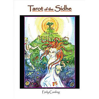Tarot of the Sidhe by Carding & Emily