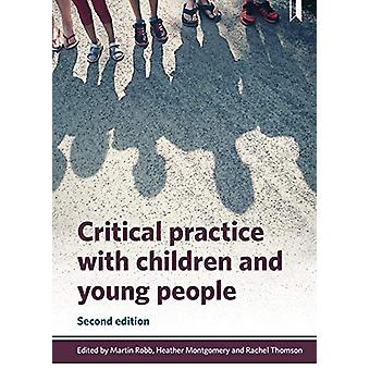 Critical Practice with Children and Young People door Martin Robb - 978