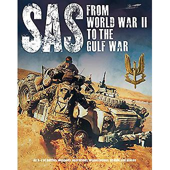 SAS - From WWII to the Gulf War 1941-1992 by Peter Darman - 9781782747