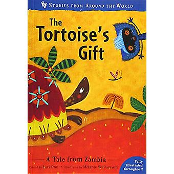 The Tortoise's Gift - A Tale from Zambia by Lari Don - 9781782858416 B