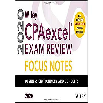 Wiley CPAexcel Exam Review 2020 Focus Notes - Business Environment and