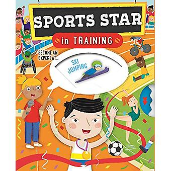 Sports Star In Training by Cath Ard - 9780753444832 Book