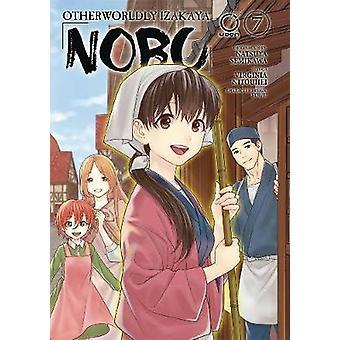 Otherworldly Izakaya Nobu Volume 7 by Natsuya Semikawa - 978177294110