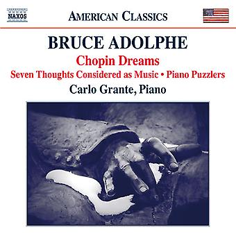 Adolphe / Grante - Adolphe: Chopin Dreams / Seven Thoughts Considered [CD] USA import