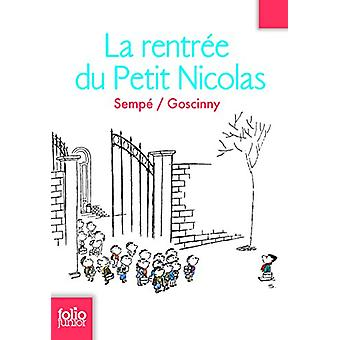 La Rentree Du Petit Nicolas by Rene Goscinny - Jean-Jacques Sempe - 9