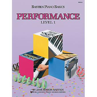 Bastien Piano Basics Performance Level 1 by Bastien & Jane