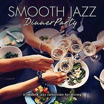 Smooth Jazz Dinner Party [CD] USA import
