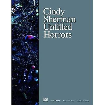 Cindy Sherman (German Edition): Untitled Horrors