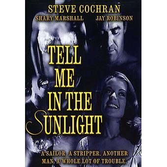 Tell Me in the Sunlight [DVD] USA import
