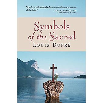 Symbols of the Sacred by Louise Dupre - 9780802847485 Book