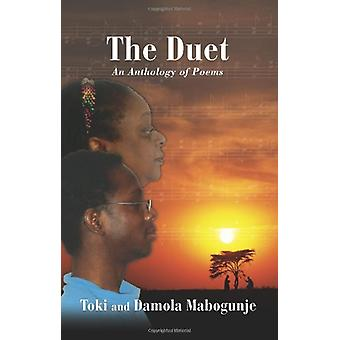 The Duet an Anthology of Poems by Toki Mabogunje - 9780976694113 Book