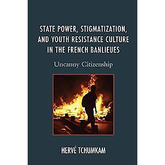 国家権力 -スティグマタイゼーション - と若者レジスタンス文化