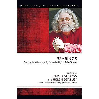 Bearings - Getting Our Bearings Again in the Light of the Gospel by Da