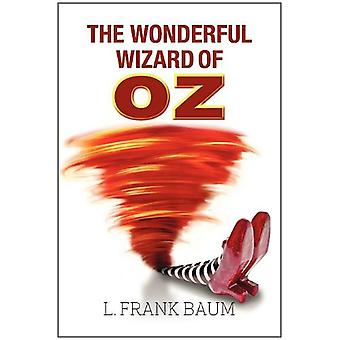 The Wonderful Wizard of Oz by L. F. Baum - 9781613822234 Book