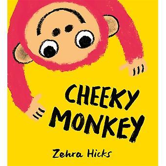 Zehra Hicksin röyhkeä apina