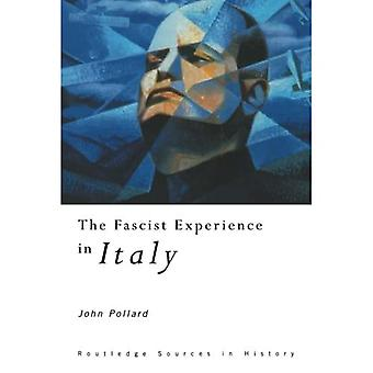 The Fascist experience in Italy
