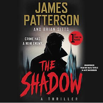 The Shadow by James Patterson & Brian Sitts & Read by Maya Tuttle & Read by Nate Washburn