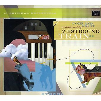 Westbound Train - Come & Get It [CD] USA import