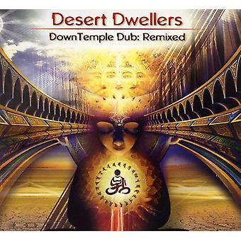 Desert Dwellers - Downtemple Dub: Remixed [CD] USA import