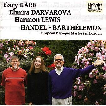 Gary Karr & Elmira Darvarov - Handel & Barth Lemon: European Baroque Masters in London [CD] USA import