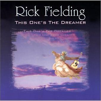 Rick Fielding - This One's the Dreamer [CD] USA import