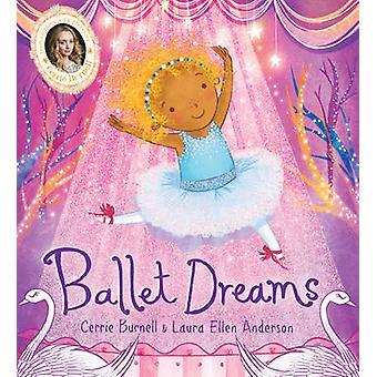 バレエの夢 Cerrie バーネル - Laura Ellen アンダーソン - 978140715220