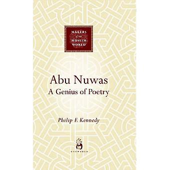 Abu Nuwas - A Genius of Poetry by Philip F. Kennedy - 9781851683604 Bo