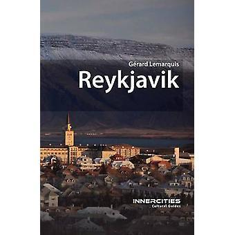Reykjavik by Gerard Lemarquis - 9781908493828 Book