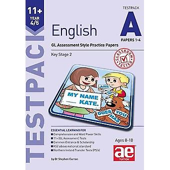 11+ English Year 4/5 Testpack a Papers 1-4 - GL Assessment Style Pract