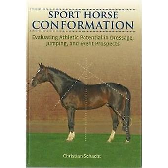 Conformation de cheval de sport par Christian Schacht - livre 9781908809070