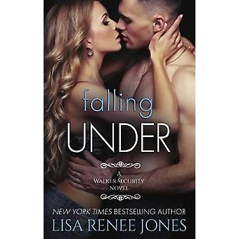 Falling Under by Lisa Renee Jones - 9781682303948 Book
